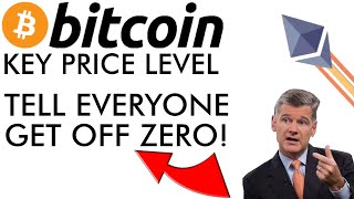 Bitcoin Key Price Level, Everyone Get Off Zero, & Major Ethereum Privacy Tech Released