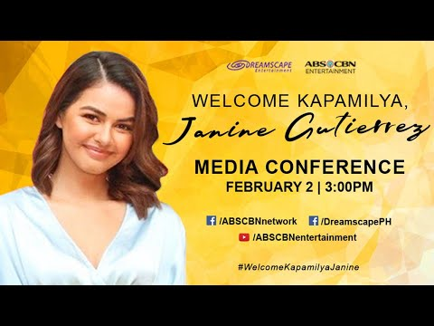 Welcome Kapamilya, Janine Gutierrez Media Conference | Febru