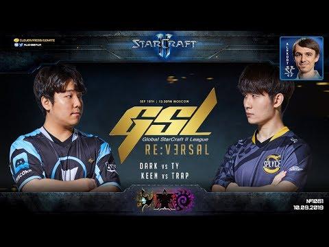 GSL CodeS PLAYOFF: Четвертьфинал Dark (Z) Vs TY (T) - Global StarCraft II League 2019 Season 3