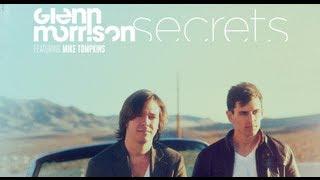 Glenn Morrison - Secrets feat. Mike Tompkins (Official Music Video)
