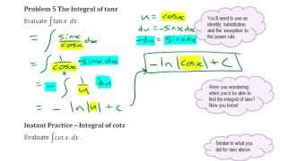 Ca12 6.2b (pt2) Integrating Trig Functions Using Substitution (integral of tanx and cotx)