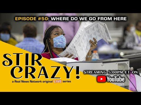 Stir Crazy! Episode #50: Where Do We Go From Here?