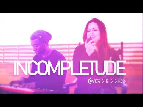 Incompletude - Rosa de Saron (Ana Oliveira Cover Session)