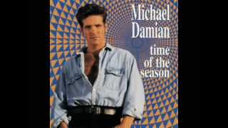 MICHAEL DAMIAN   Never Walk Away 1994