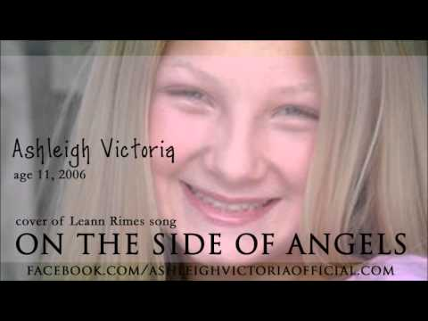 Ashleigh Victoria, age 11 cover Leann Rimes On The Side of Angels