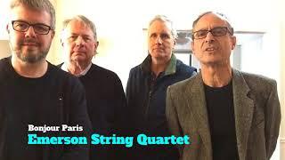 Emerson String Quartet :  Bonjour Paris