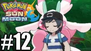 Pokemon Sun and Moon Gameplay Walkthrough Part 12 [ 3DS ]
