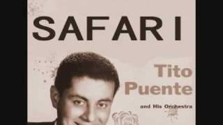 Tito Puente & His Orchestra- Safari