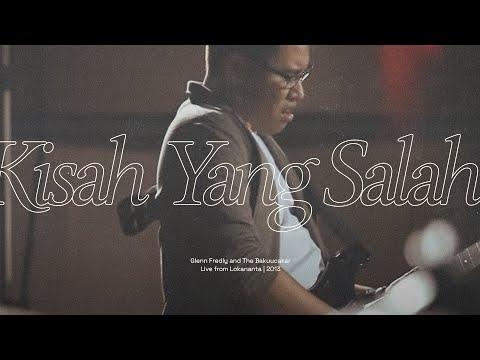 Kisah Yang Salah - Glenn Fredly & The Bakuucakar live at Lokananta