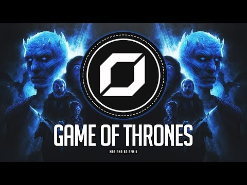 Game Of Thrones (Mariana BO 'HardPsy' Remix) ◉ GOT Theme Song ❄️ | Remixes Of Popular Songs 2019