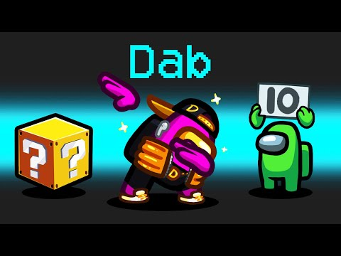 *DAB* Mod in Among Us