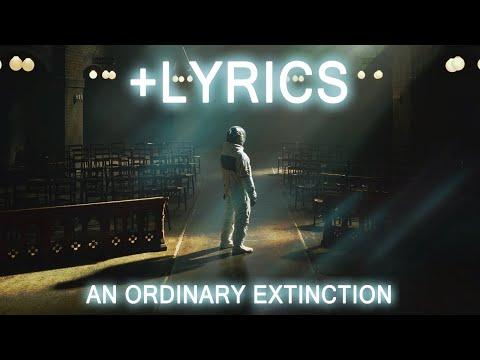 Architects - An Ordinary Extinction (+LYRICS)
