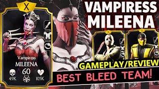 MKX Mobile 1.21. Vampiress Mileena MAXED Gameplay. Best Bleed Team in The Game!