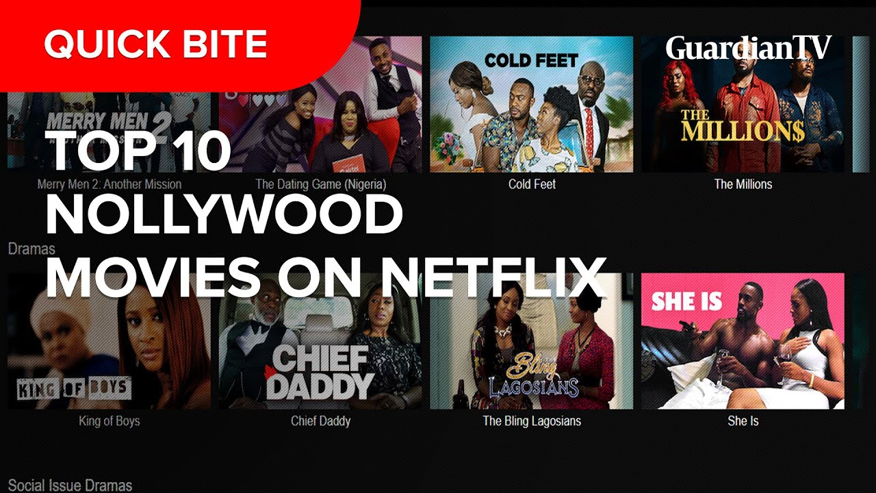 Download Top 10 Nollywood Movies on Netflix