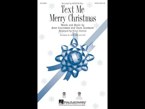 Text Me Merry Christmas - Arranged by Roger Emerson