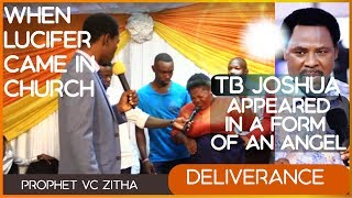 when lucifer came to the service nd tb joshua appeared in a form of an angel