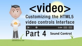 4. HTML5 Custom Video Controls JavaScript Volume Programming Tutorial