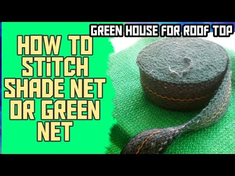 How To Stitch Shade Net Or Green Net | Green Net Installation On Rooftop