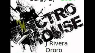 J   Sun Rivera Ororo Zombie Remix 2014 Sergy Dj