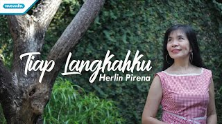 Tiap Langkahku - HYMN - Herlin Pirena (with lyric)