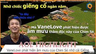 AOE Hightlight || Chiếc giếng cổ ngàn năm đã giúp VaneLove phát hiện âm mưu thâm độc của Chim Sẻ