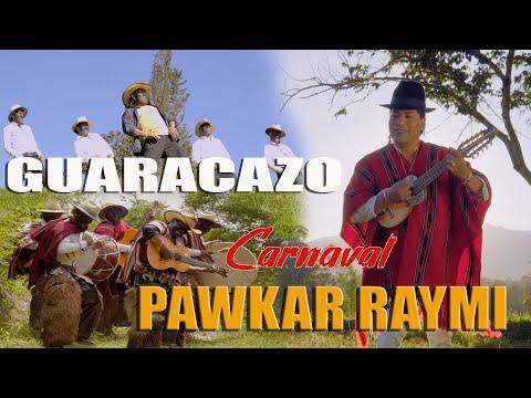 CARNAVAL (pawkar raymi) - ANGEL GUARACA