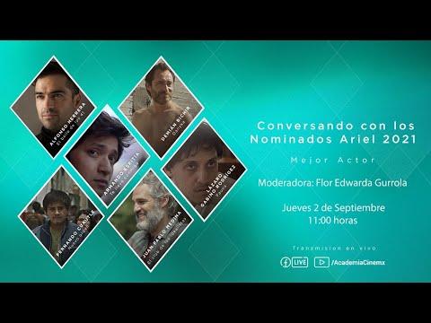 Conversando con los Nominados Ariel 2021 a Mejor Actor