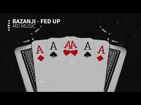 Bazanji - Fed Up | Hip Hop Music | MD MUSIC