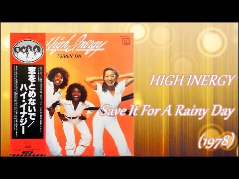 HIGH INERGY - Save It For A Rainy Day (1978) Soul Motown *James Ingram