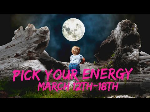 Pick your Energy: March 12th - 18th💗🌈😨😂😘 Mercury Retrograde Shadow