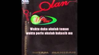 Olan - Hitam Manisan ( Lirik)