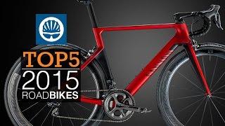 Top 5 - 2015 Road Bikes
