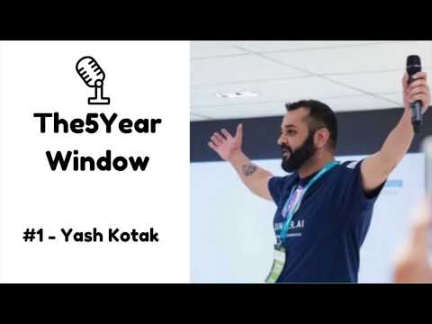 #1 - YASH KOTAK: BUSINESS IS THE ONLY THING I KNOW