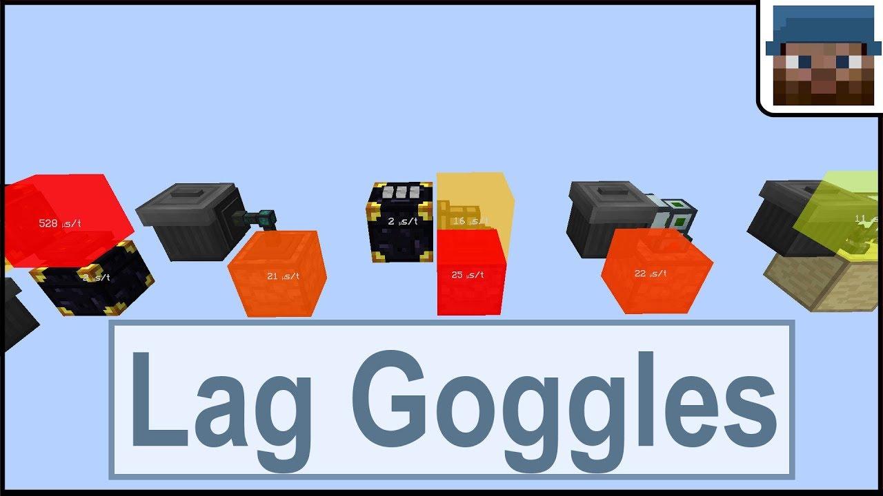 LagGoggles - Mods - Minecraft - CurseForge