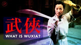 What is Wuxia?