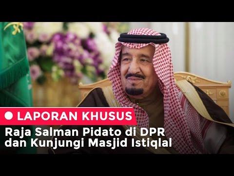 Raja Salman Pidato di DPR dan Kunjungi Istiqlal