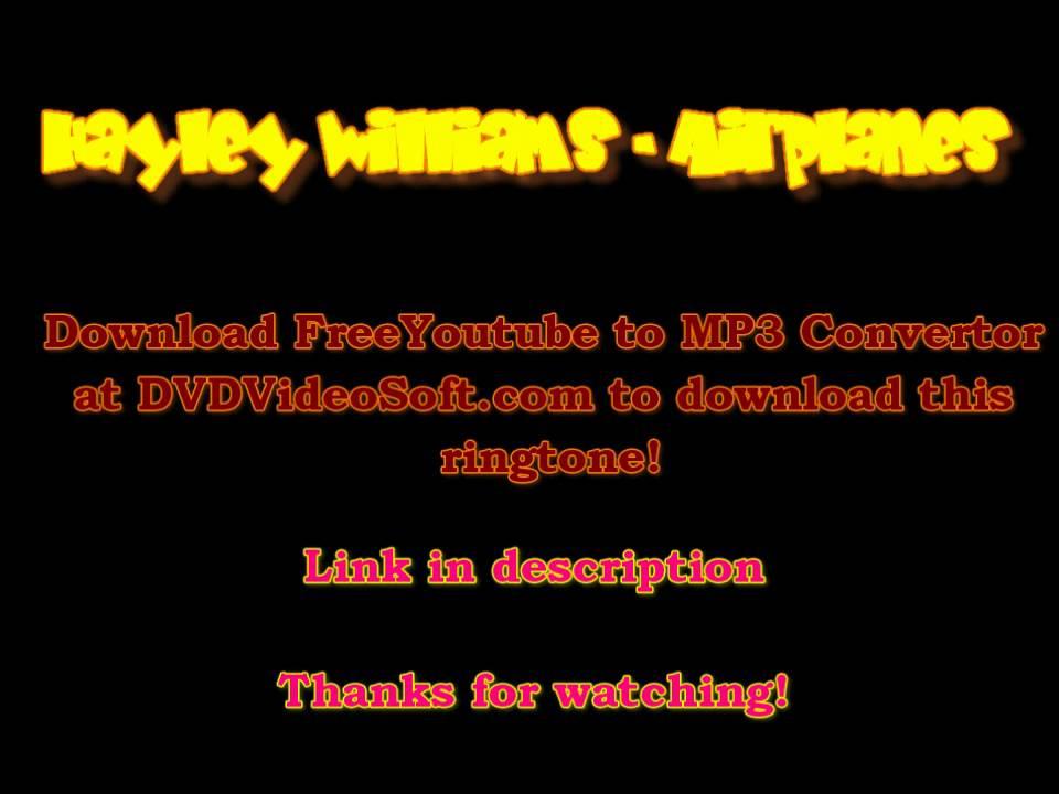 Hayley Williams - Airplanes (Ringtone) - YouTube