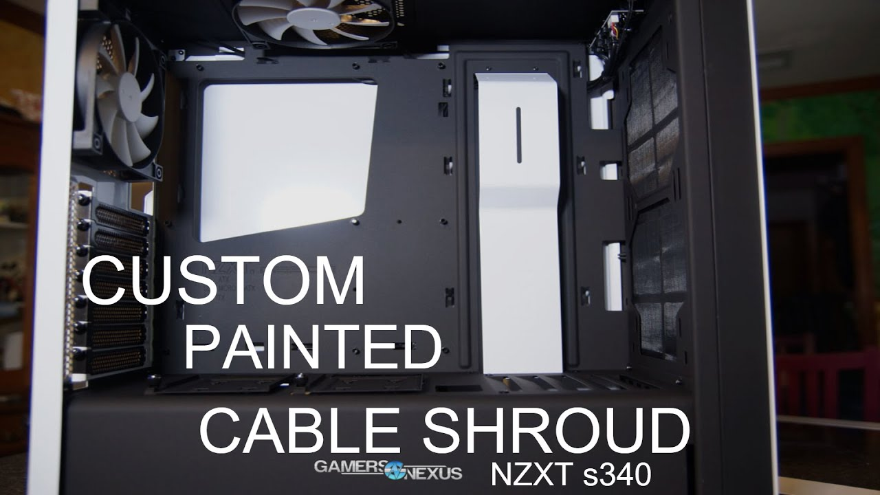 Custom Painted Pc Cable Shroud Nzxt S340 Youtube