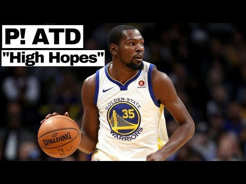 """Kevin Durant Mix - """"High Hopes"""" - P! ATD"""