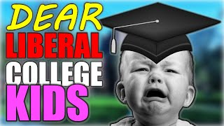 Liberal College Kids are the Biggest Babies