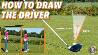 HOW TO HIT A DRAW WITH THE DRIVER