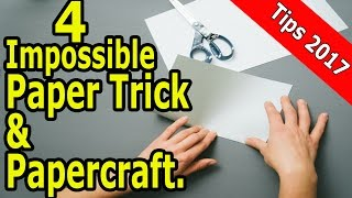 4 Impossible Paper Trick and Papercraft