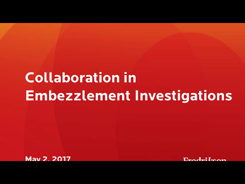 Collaboration in Embezzlement Investigations