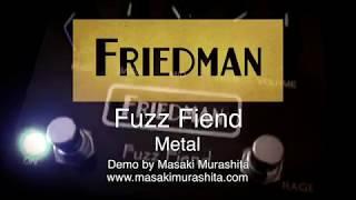 Friedman Fuzz Fiend - Metal