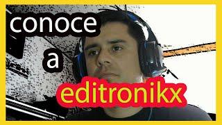 ✅conoce a editronikx, quien es, en que trabaja, no te lo pierdas respondiendo preguntas ( 🔴 REC )