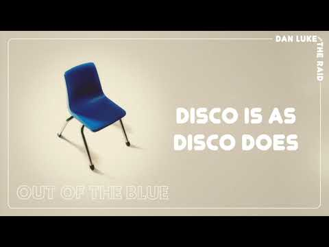 """Dan Luke and The Raid - """"Disco Is As Disco Does"""" [Audio Only] Mp3"""