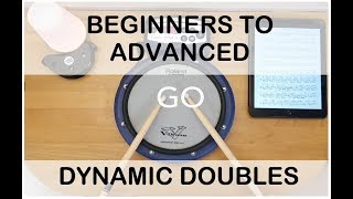 Improve your doubles & dynamics / UNLOCK THE 6 STROKE ROLL