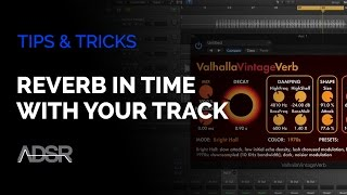 Setting Your Reverb To Be In Time With Your Track