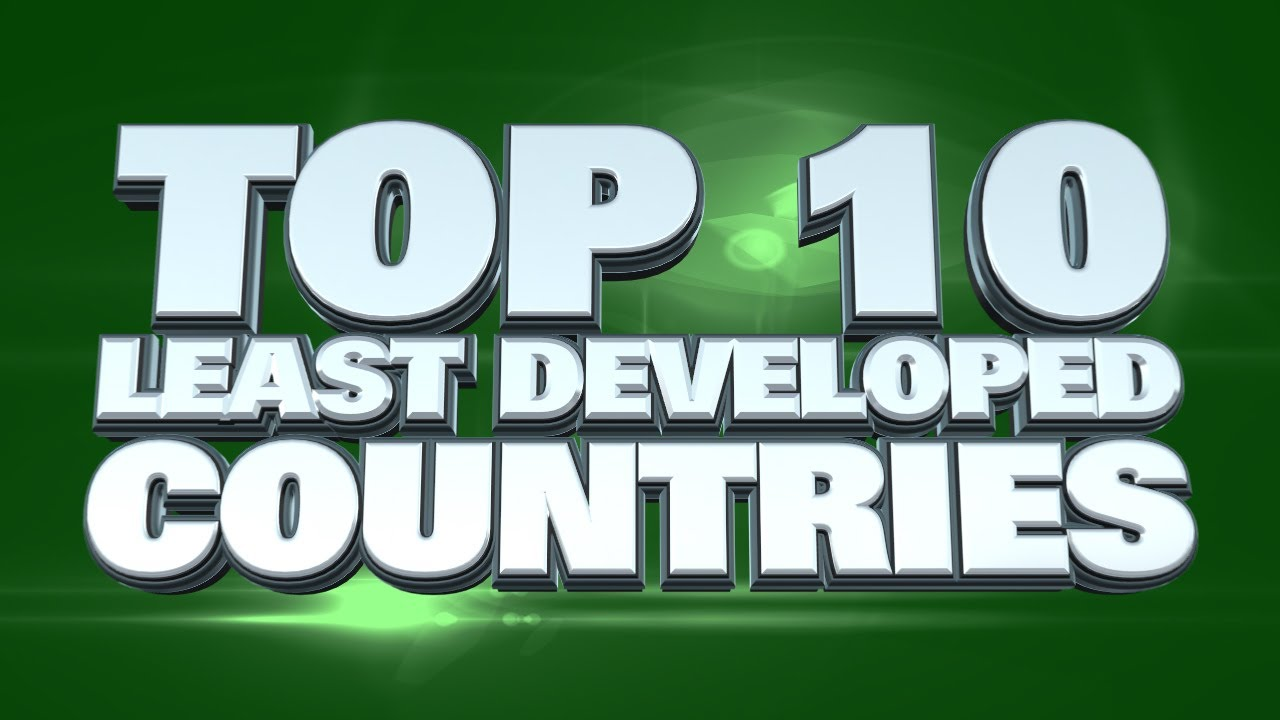 Top Least Developed Countries In The World YouTube - Top 10 underdeveloped countries