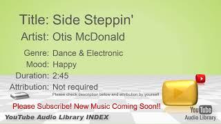 New Free Music 2018 Side Steppin' Otis McDonald Dance & Electronic Happy YouTube Audio Library BGM